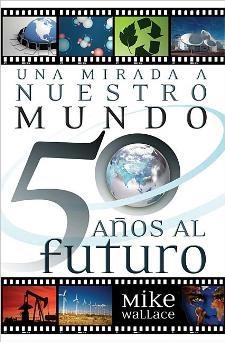 আমাদের বিশ্বের 50 বছর তাকান